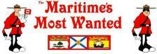 MARITIMES MOST WANTED
